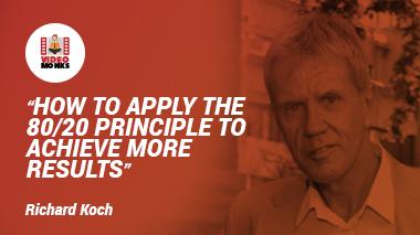 80/20-principle-Richard-Koch-Videomonks